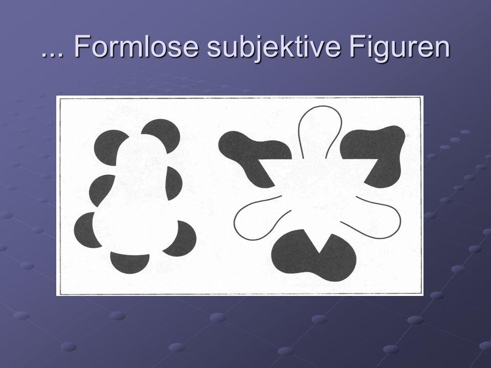 ... Formlose subjektive Figuren