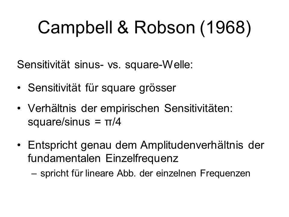 Campbell & Robson (1968) Sensitivität sinus- vs. square-Welle: