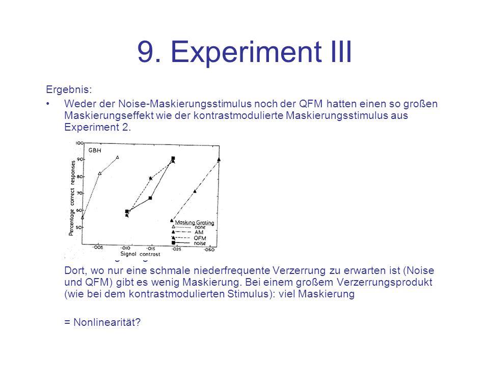 9. Experiment III Ergebnis: