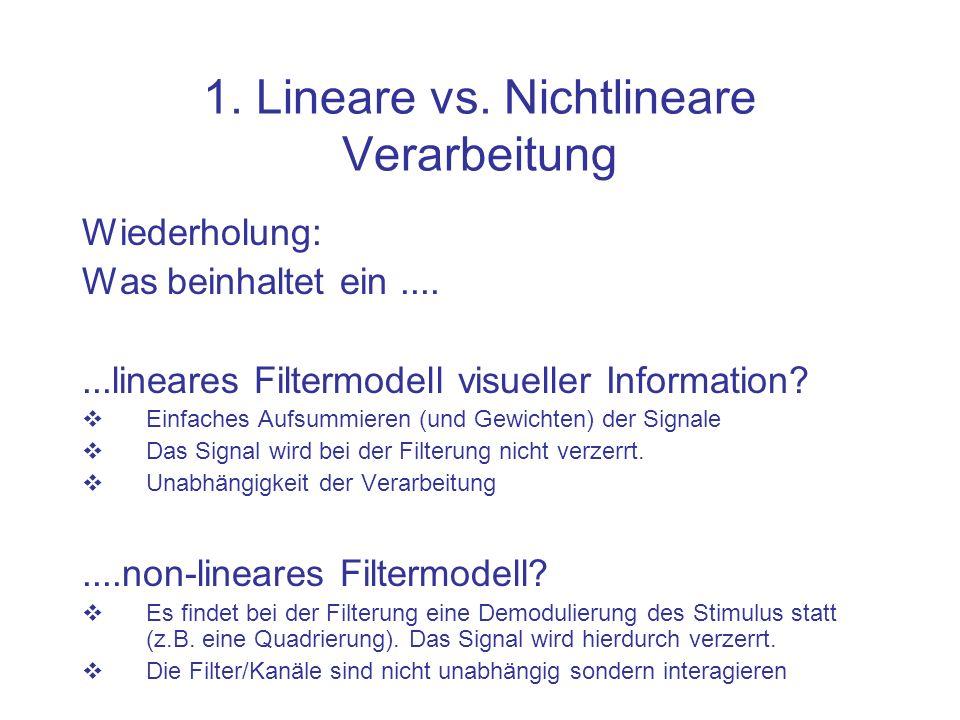 1. Lineare vs. Nichtlineare Verarbeitung
