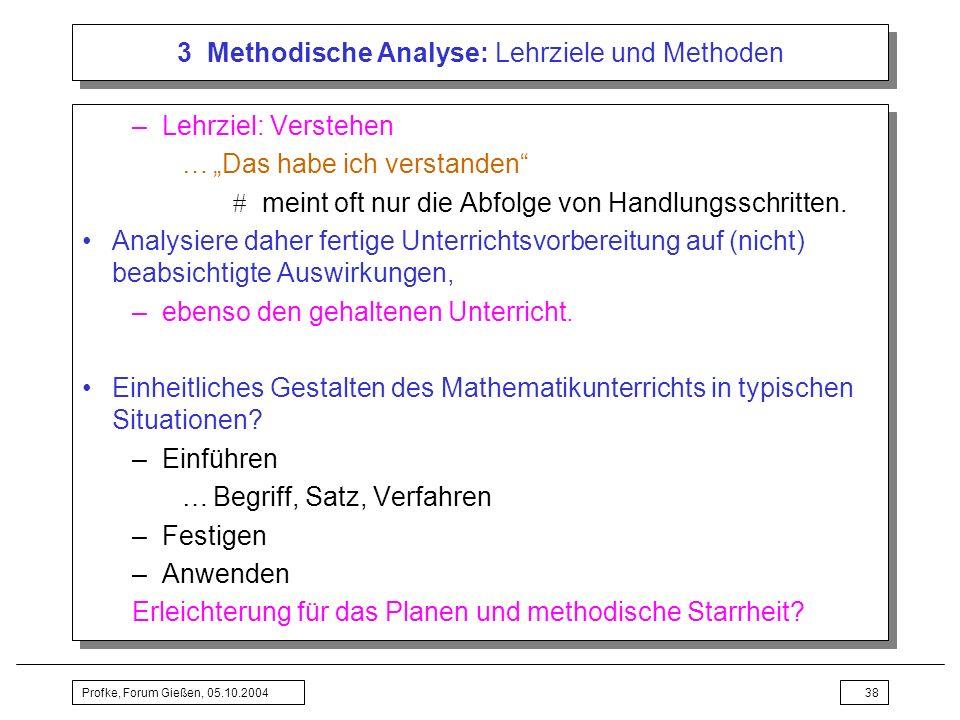 3 Methodische Analyse: Lehrziele und Methoden