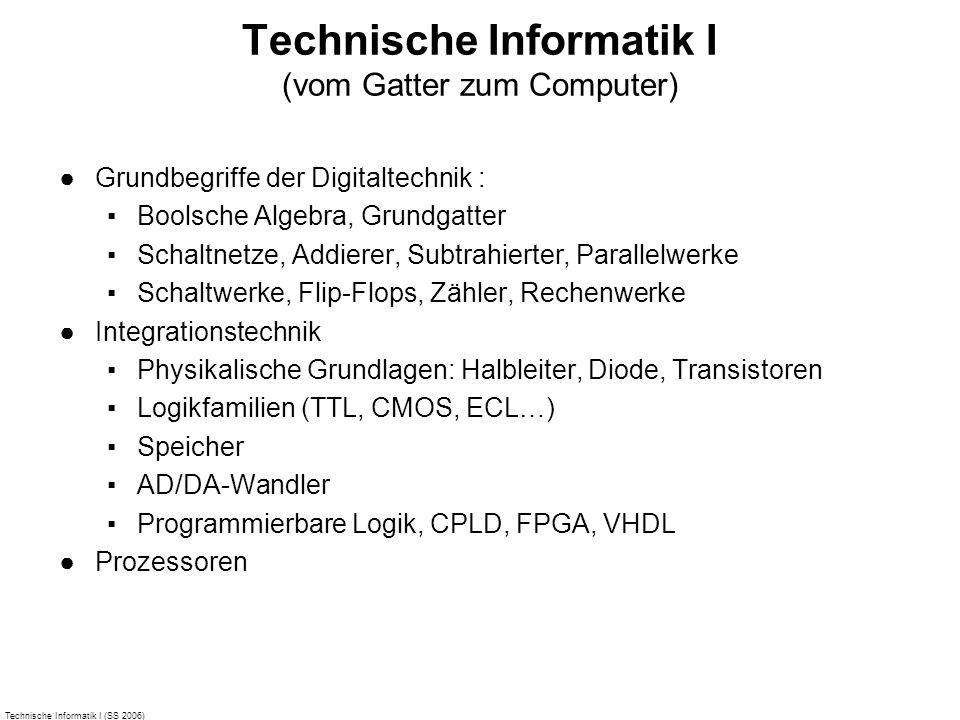 Technische Informatik I (vom Gatter zum Computer)