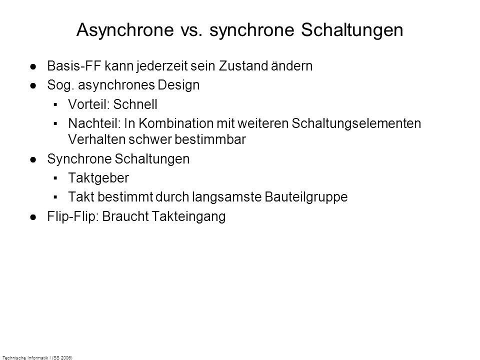 Asynchrone vs. synchrone Schaltungen