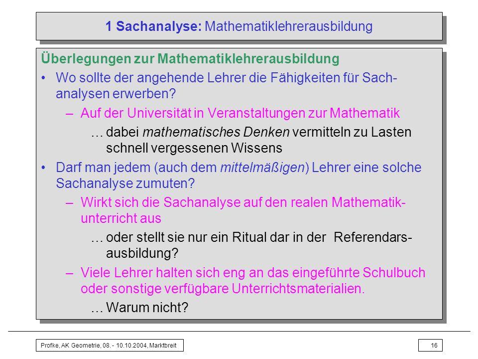 1 Sachanalyse: Mathematiklehrerausbildung