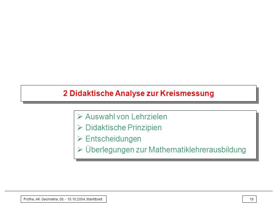 2 Didaktische Analyse zur Kreismessung