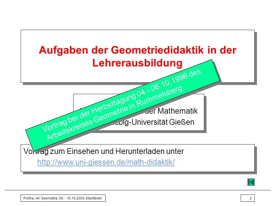 Aufgaben der Geometriedidaktik in der Lehrerausbildung