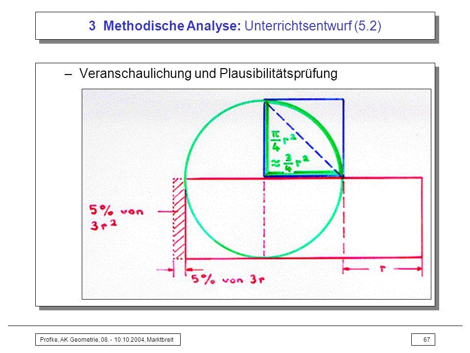 3 Methodische Analyse: Unterrichtsentwurf (5.2)