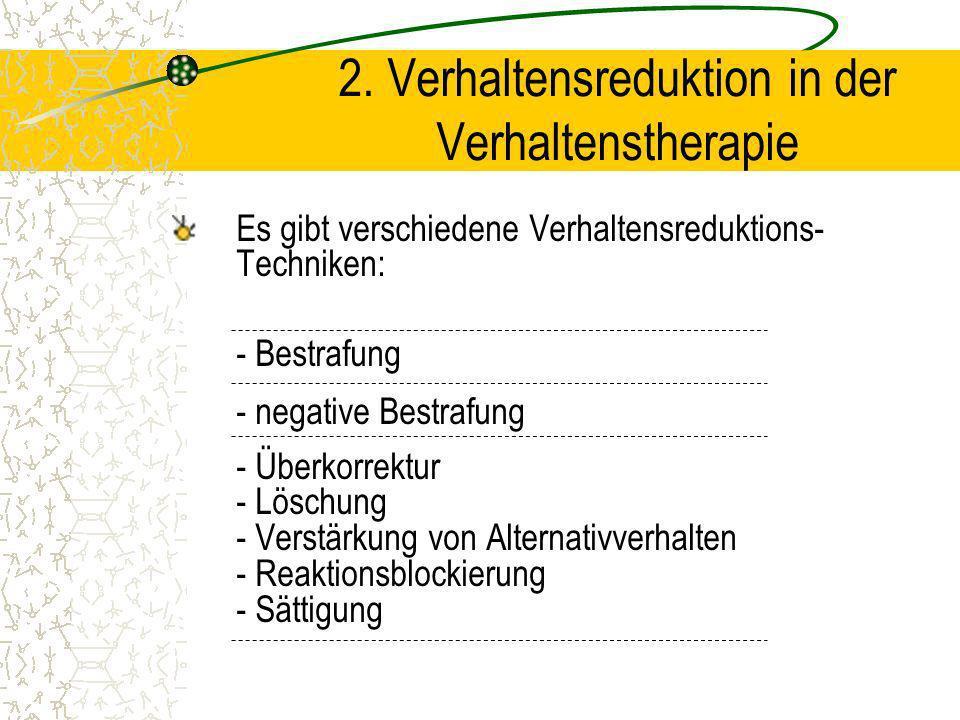 2. Verhaltensreduktion in der Verhaltenstherapie