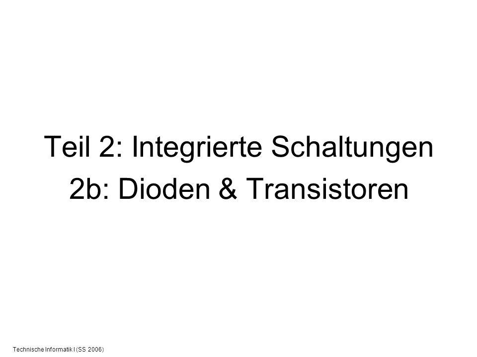 Teil 2: Integrierte Schaltungen 2b: Dioden & Transistoren