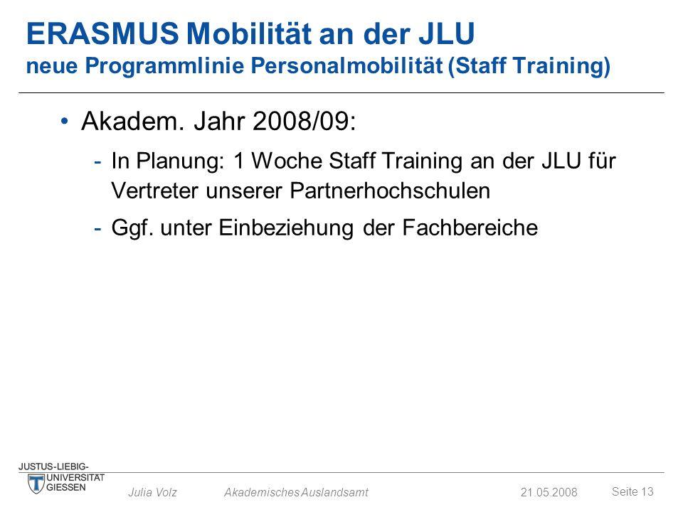 ERASMUS Mobilität an der JLU neue Programmlinie Personalmobilität (Staff Training)