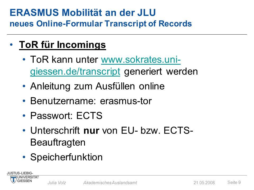 ToR kann unter www.sokrates.uni-giessen.de/transcript generiert werden
