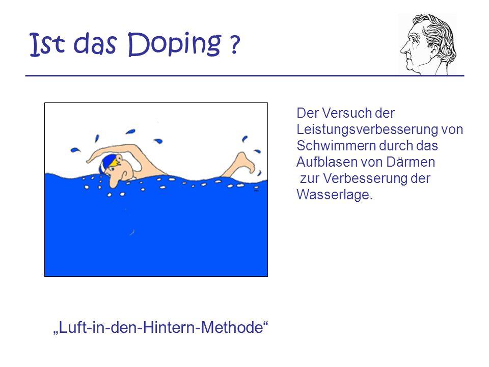 """Ist das Doping """"Luft-in-den-Hintern-Methode"""
