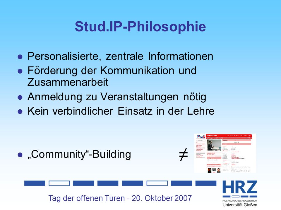 ≠ Stud.IP-Philosophie Personalisierte, zentrale Informationen