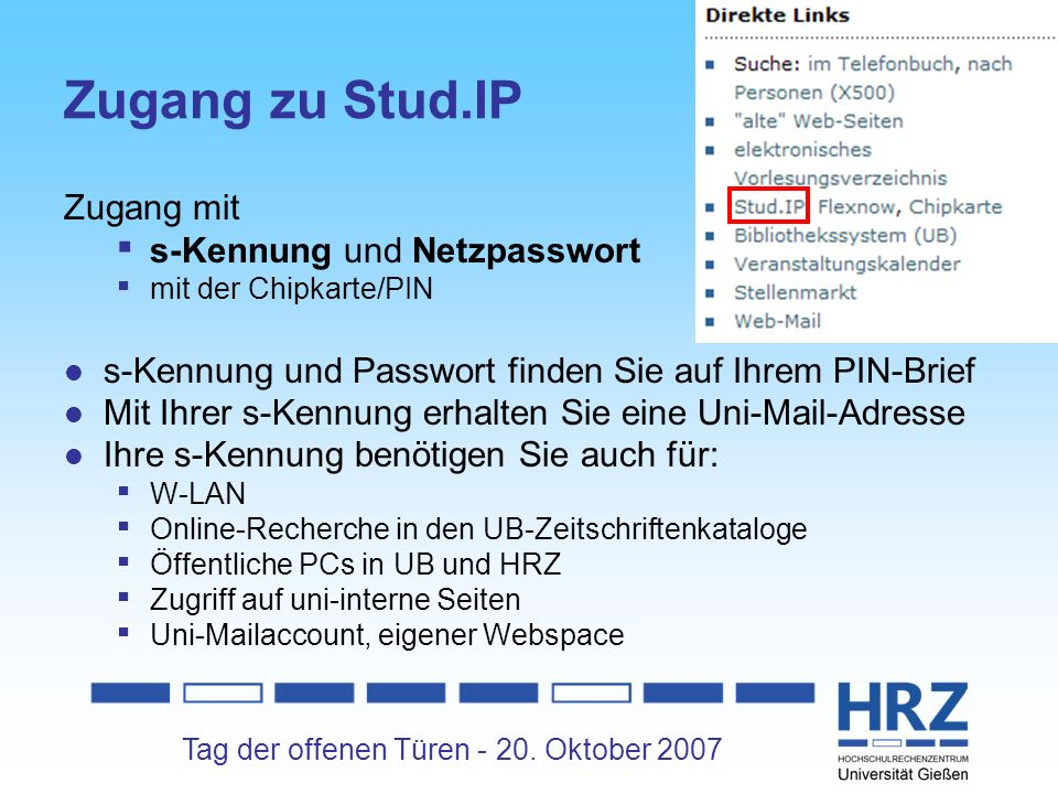 Zugang zu Stud.IP Zugang mit s-Kennung und Netzpasswort