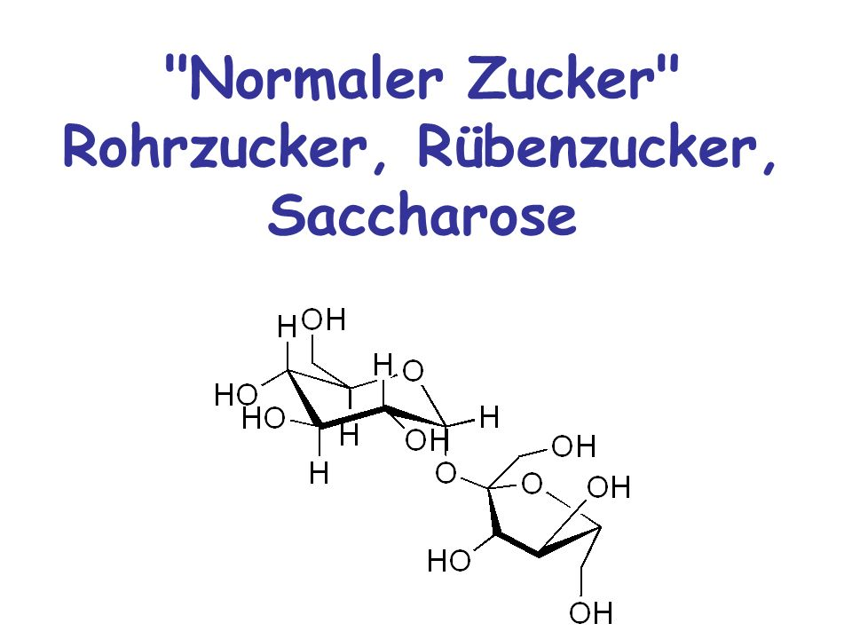 Normaler Zucker Rohrzucker, Rübenzucker, Saccharose