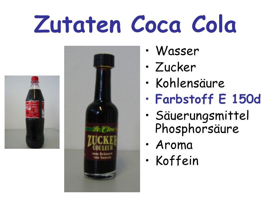 Zutaten Coca Cola Wasser Zucker Kohlensäure Farbstoff E 150d