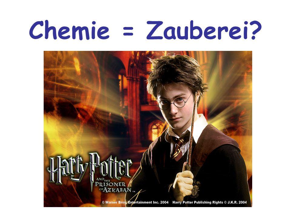 Chemie = Zauberei