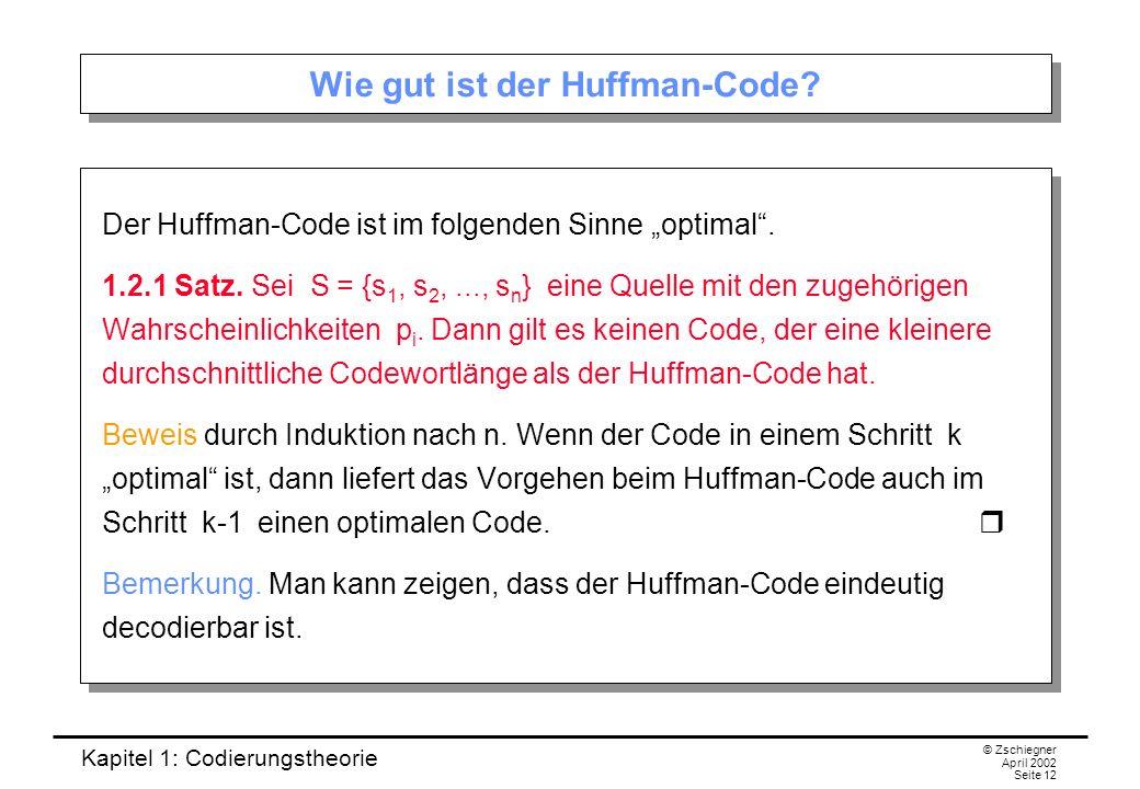 Wie gut ist der Huffman-Code