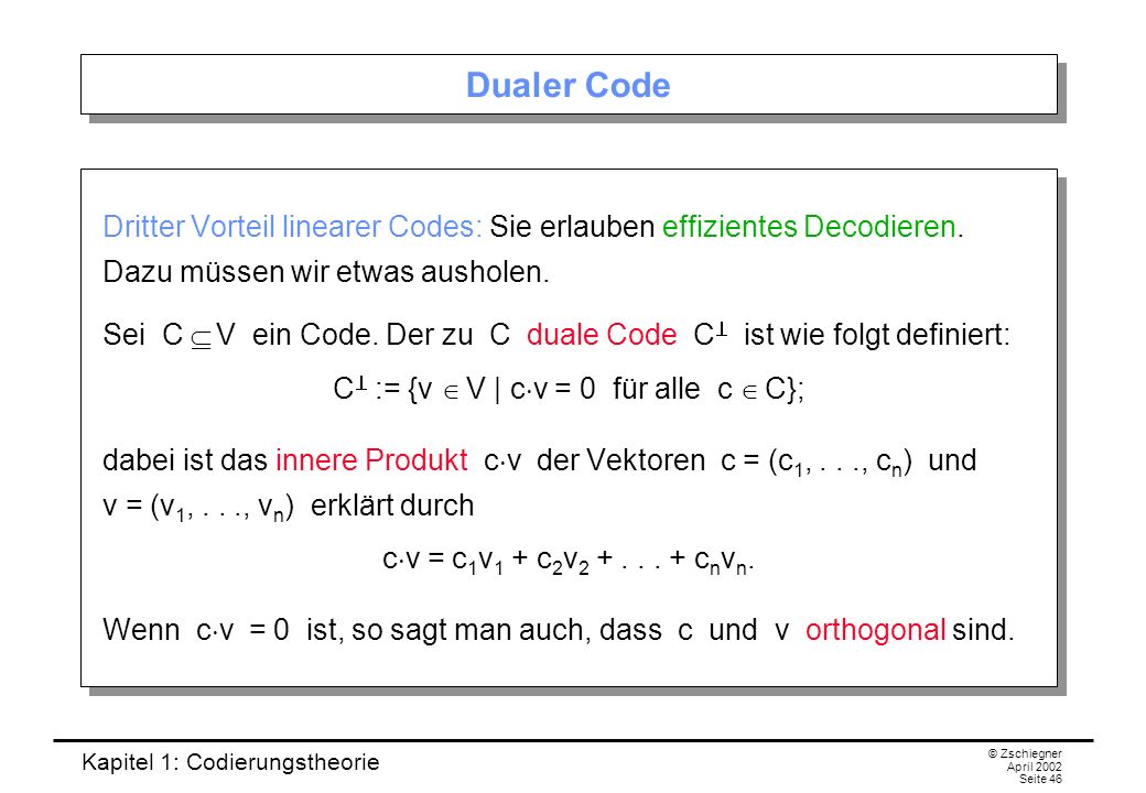 C^ := {v Î V | cv = 0 für alle c Î C};