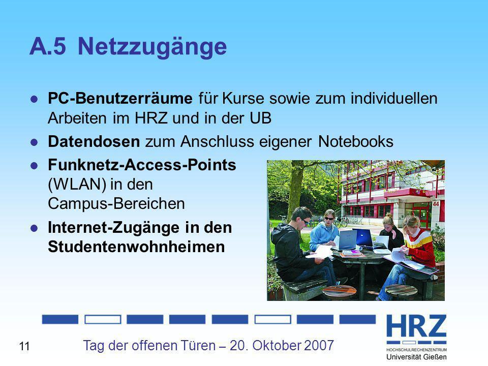 A.5 Netzzugänge PC-Benutzerräume für Kurse sowie zum individuellen Arbeiten im HRZ und in der UB. Datendosen zum Anschluss eigener Notebooks.