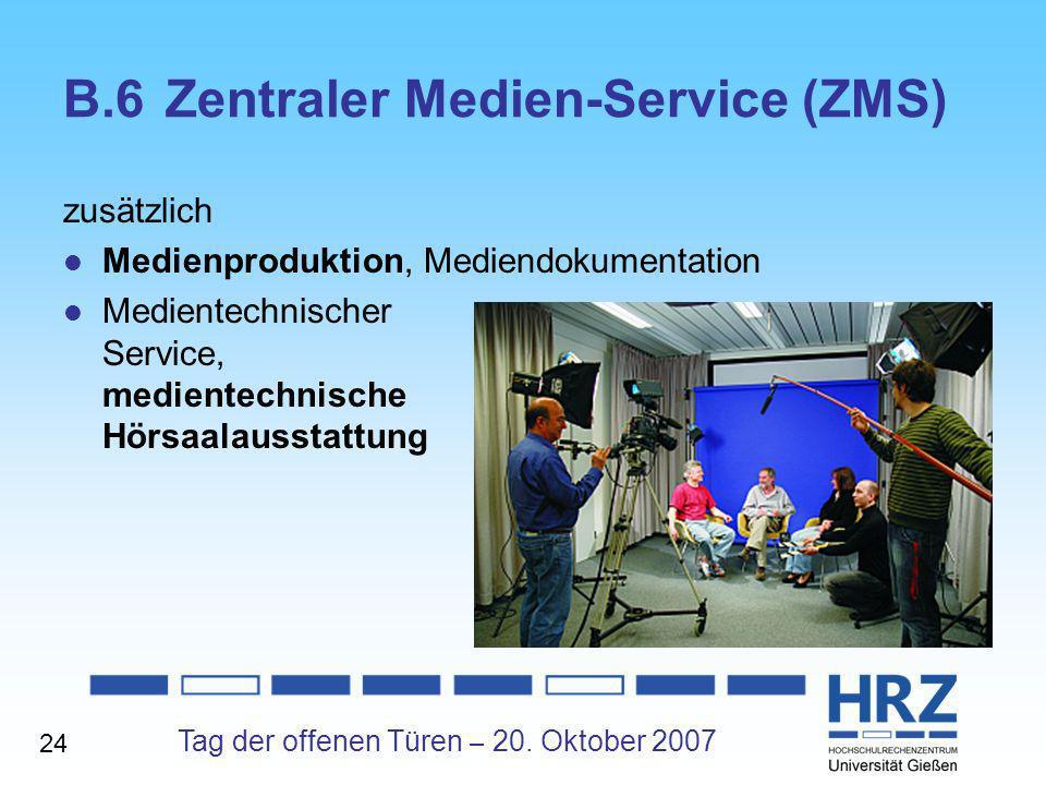 B.6 Zentraler Medien-Service (ZMS)