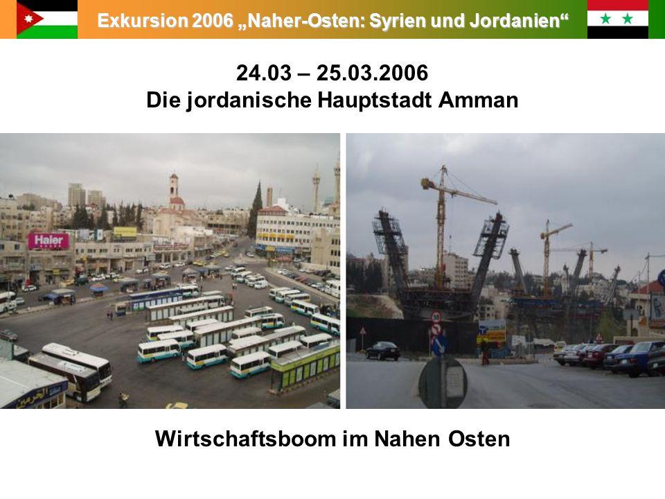 24.03 – 25.03.2006 Die jordanische Hauptstadt Amman