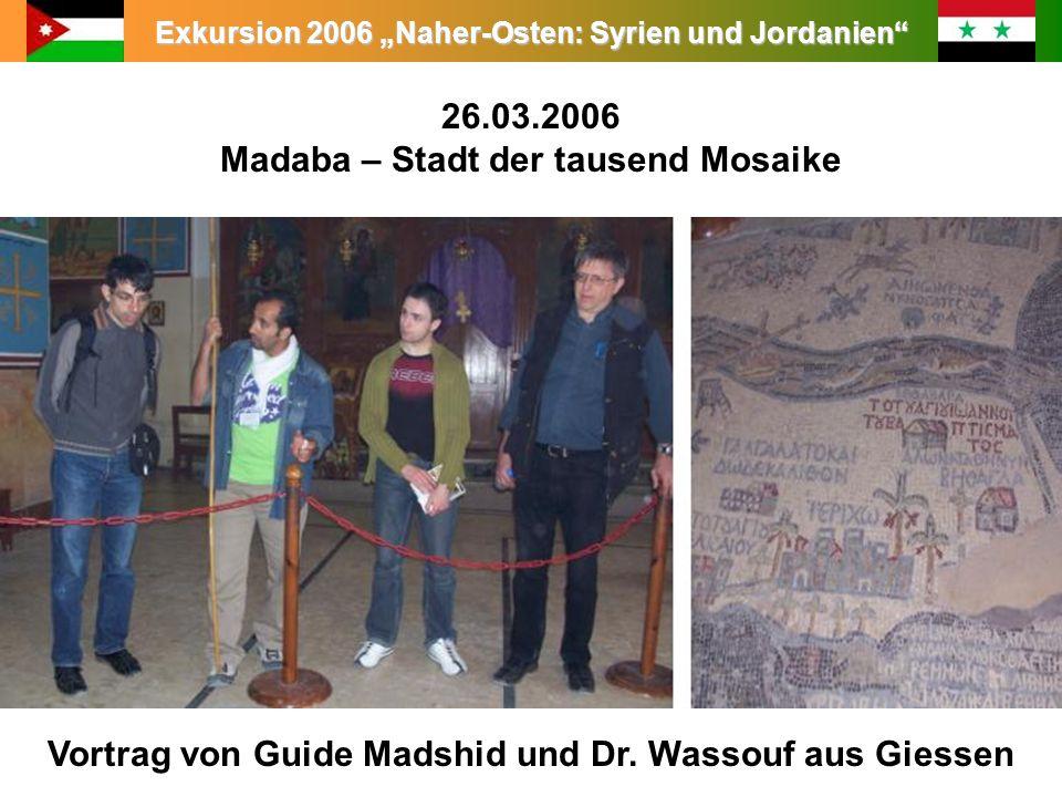 26.03.2006 Madaba – Stadt der tausend Mosaike