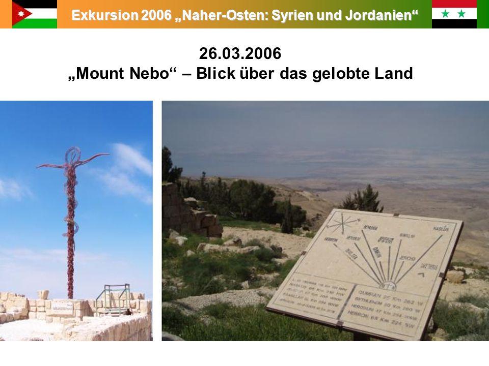 """26.03.2006 """"Mount Nebo – Blick über das gelobte Land"""
