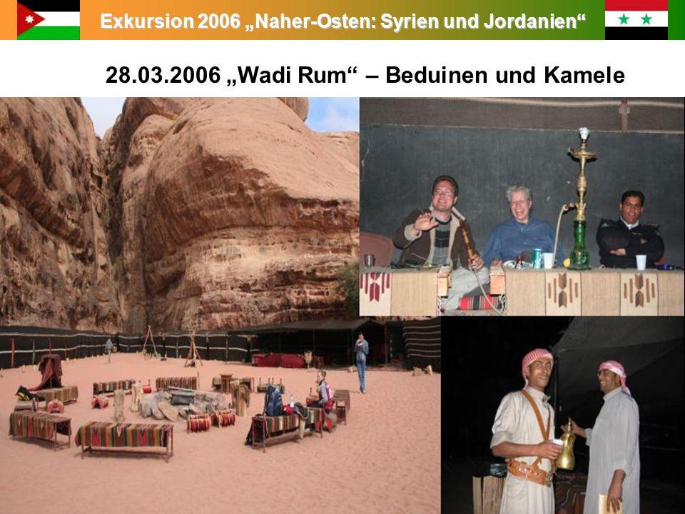 """28.03.2006 """"Wadi Rum – Beduinen und Kamele"""