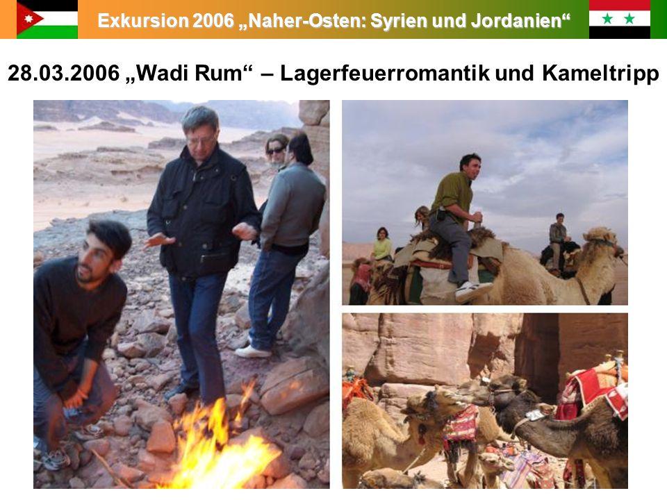 """28.03.2006 """"Wadi Rum – Lagerfeuerromantik und Kameltripp"""