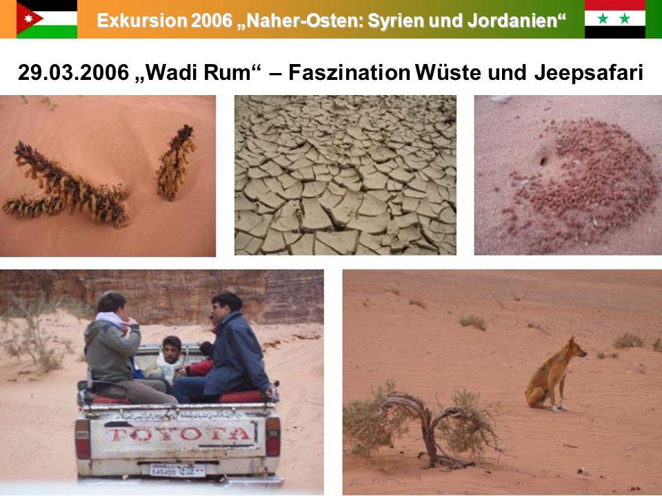 """29.03.2006 """"Wadi Rum – Faszination Wüste und Jeepsafari"""