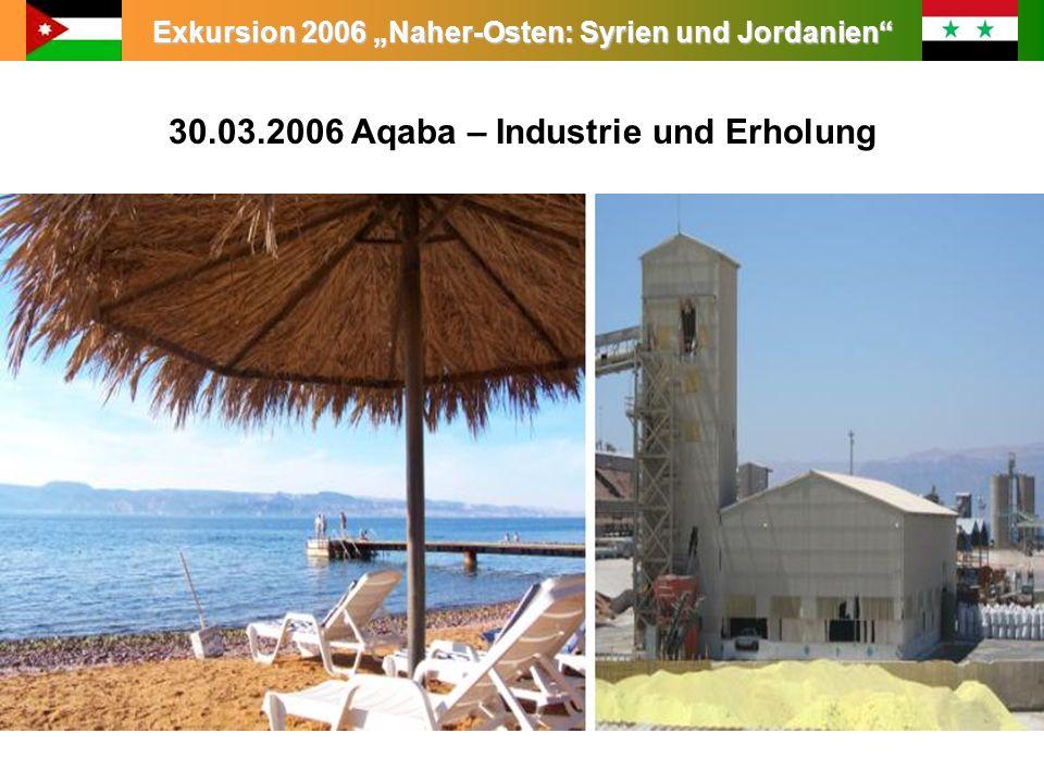 30.03.2006 Aqaba – Industrie und Erholung