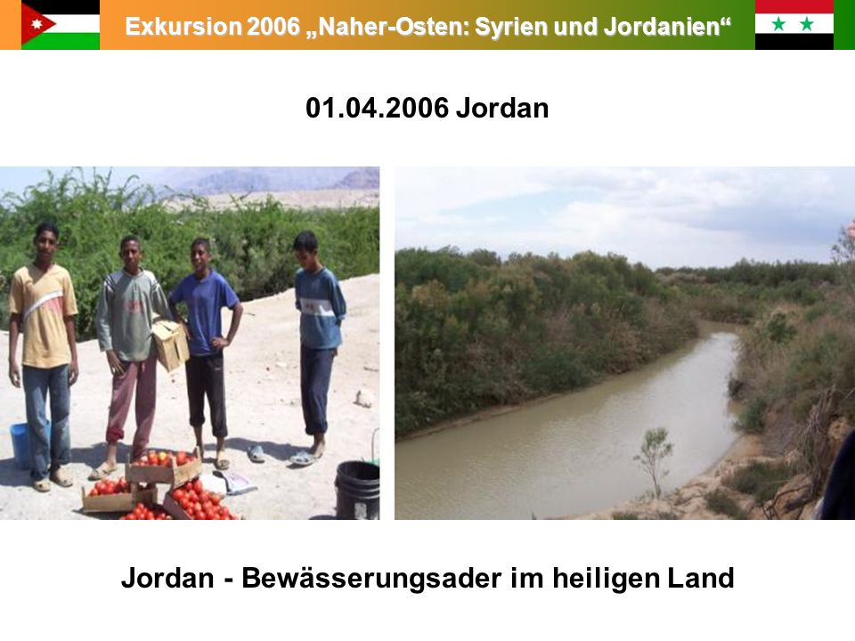 01.04.2006 Jordan Jordan - Bewässerungsader im heiligen Land