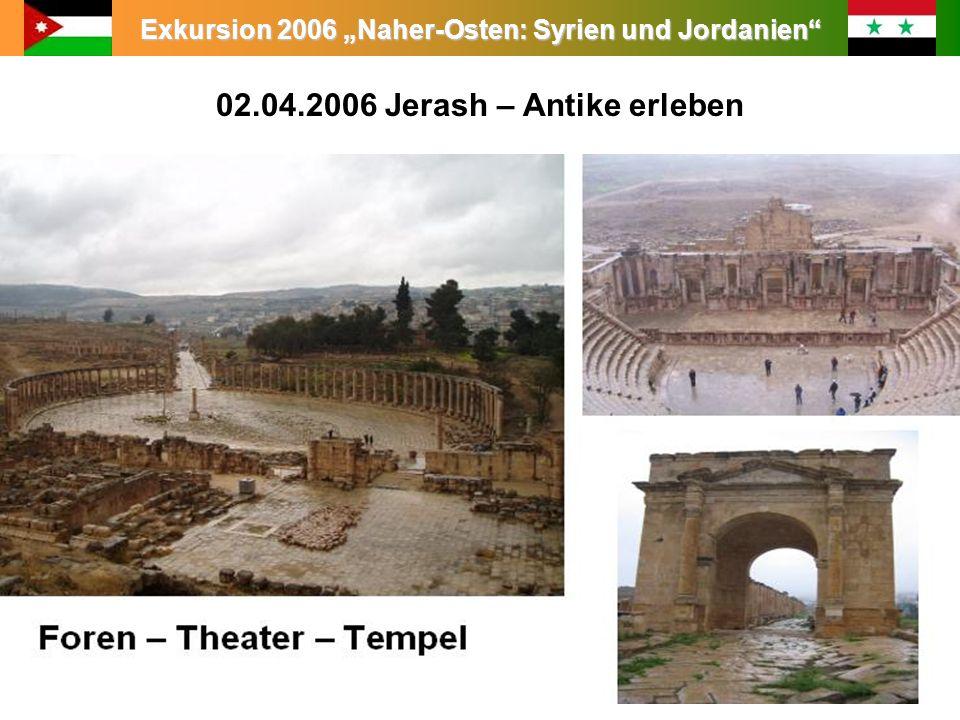 02.04.2006 Jerash – Antike erleben