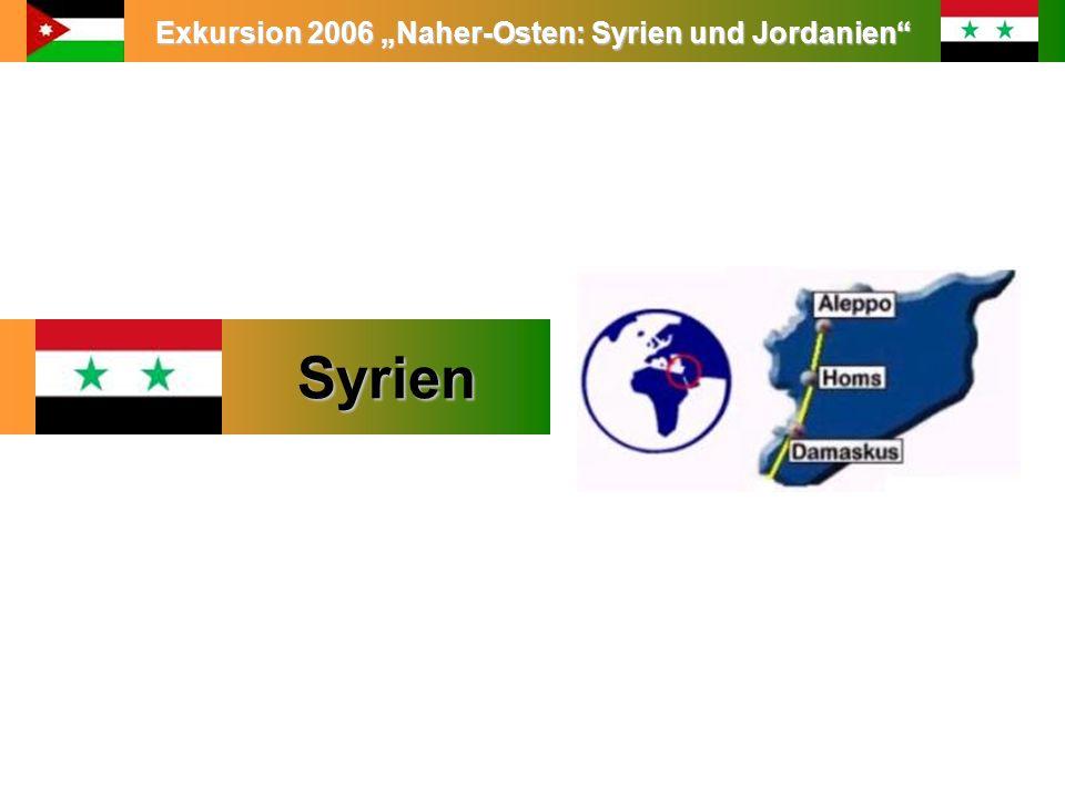 """Exkursion 2006 """"Naher-Osten: Syrien und Jordanien"""