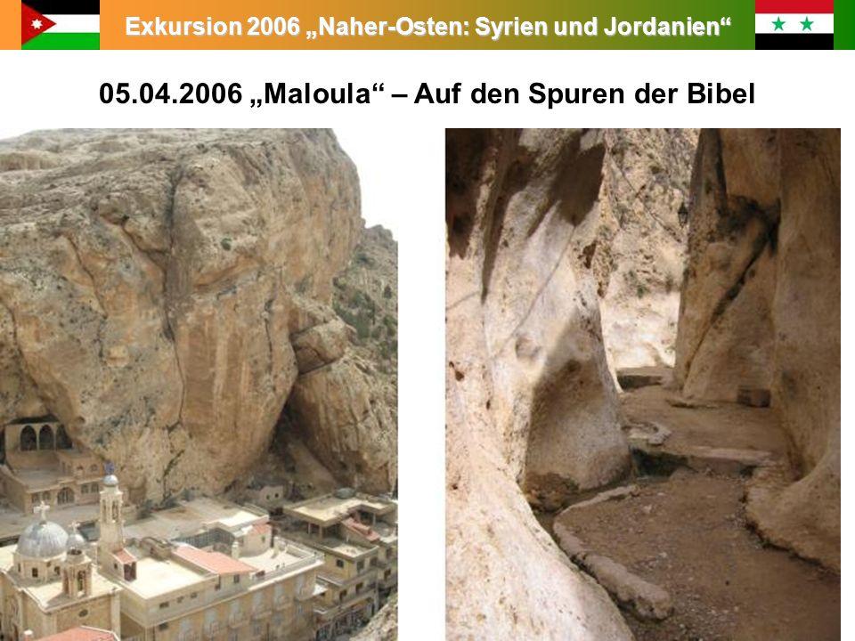 "05.04.2006 ""Maloula – Auf den Spuren der Bibel"