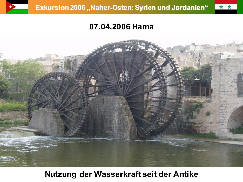 07.04.2006 Hama Nutzung der Wasserkraft seit der Antike