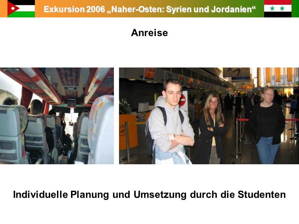 Anreise Individuelle Planung und Umsetzung durch die Studenten