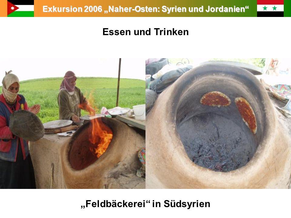 """Essen und Trinken """"Feldbäckerei in Südsyrien"""