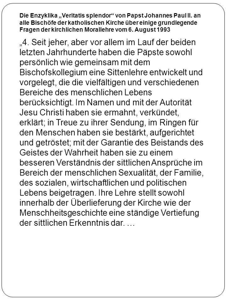 "Die Enzyklika ""Veritatis splendor von Papst Johannes Paul II"