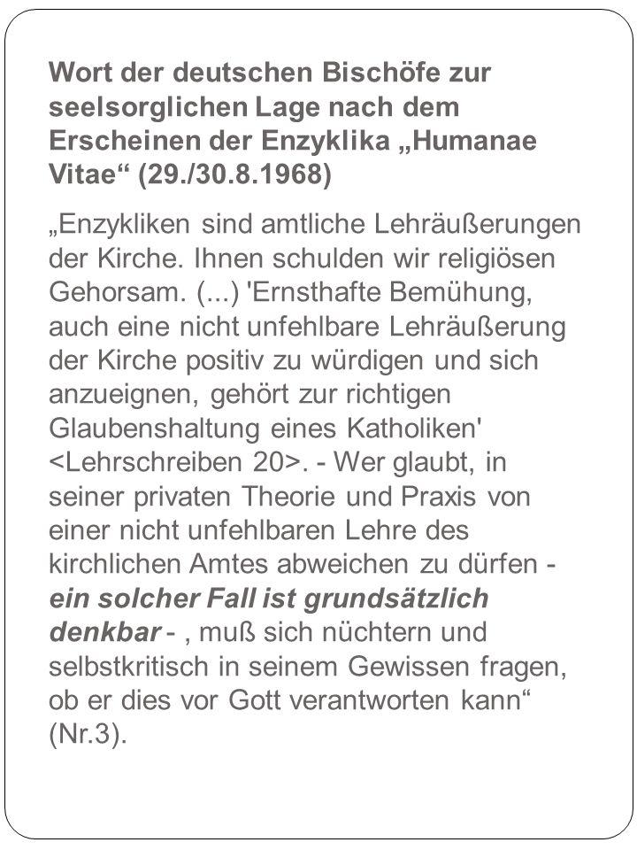 """Wort der deutschen Bischöfe zur seelsorglichen Lage nach dem Erscheinen der Enzyklika """"Humanae Vitae (29./30.8.1968)"""