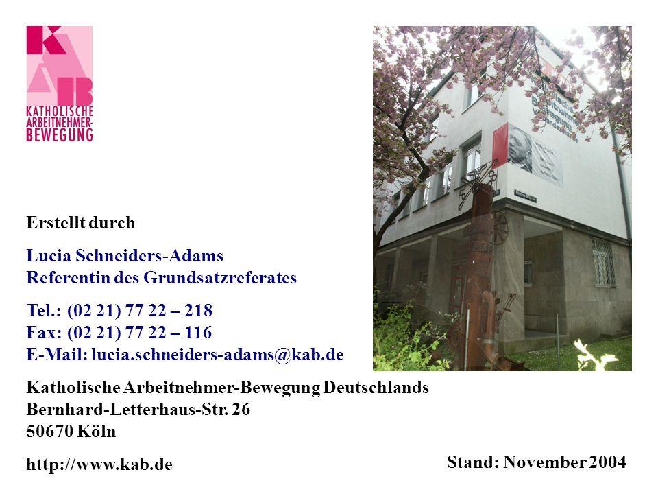 Erstellt durch Lucia Schneiders-Adams. Referentin des Grundsatzreferates. Tel.: (02 21) 77 22 – 218.