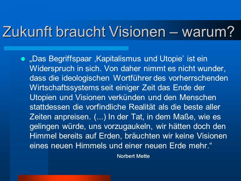Zukunft braucht Visionen – warum