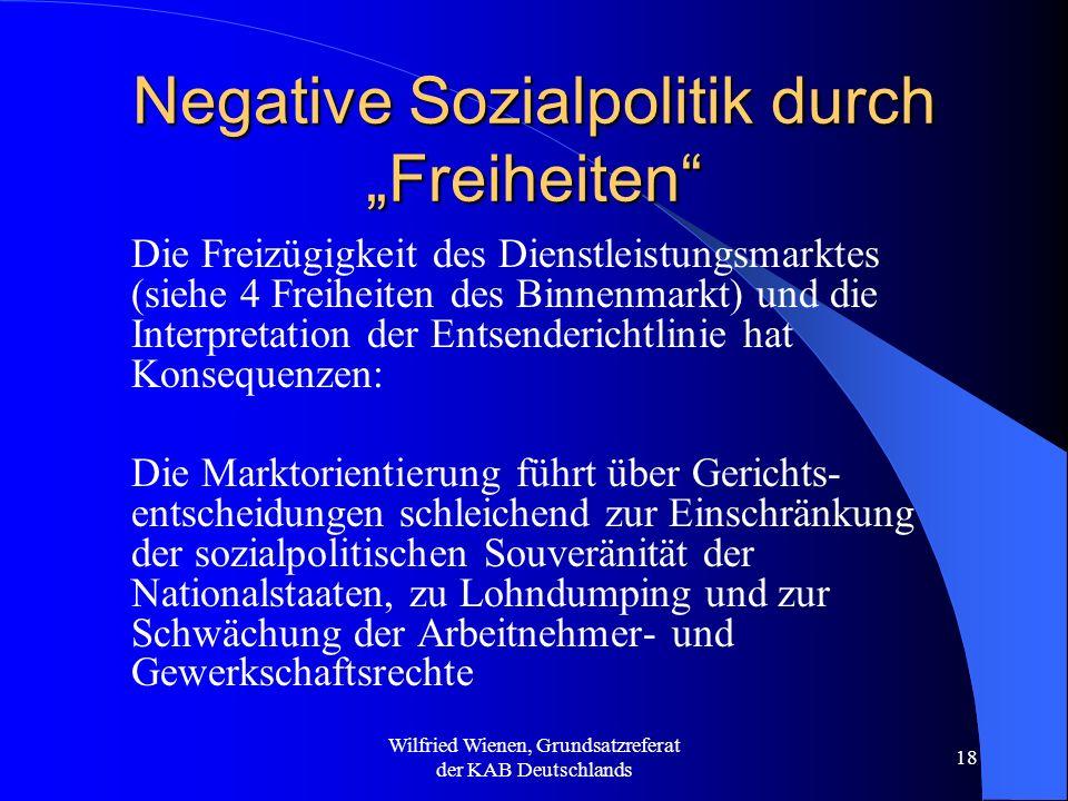 "Negative Sozialpolitik durch ""Freiheiten"
