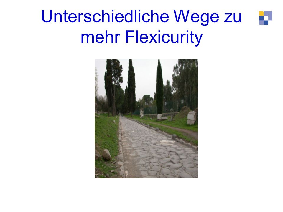 Unterschiedliche Wege zu mehr Flexicurity