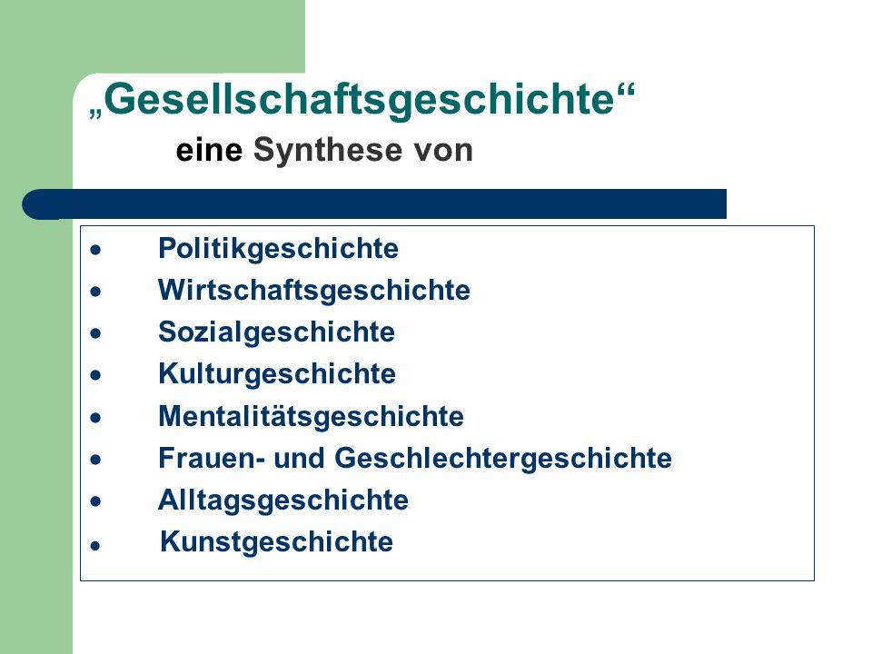 """""""Gesellschaftsgeschichte eine Synthese von"""