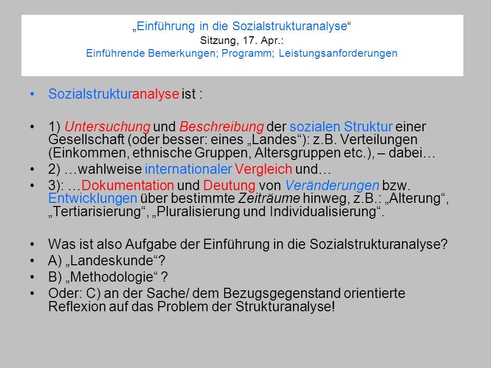 Sozialstrukturanalyse ist :