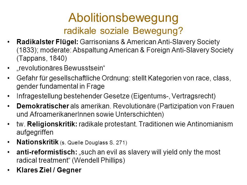 Abolitionsbewegung radikale soziale Bewegung