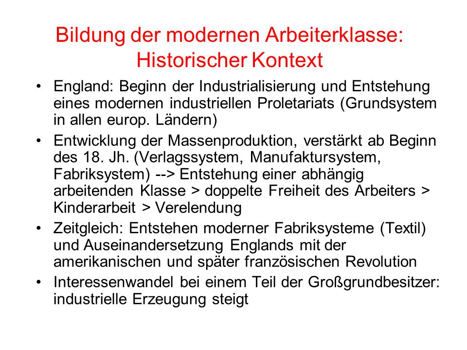 Bildung der modernen Arbeiterklasse: Historischer Kontext