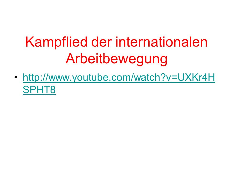 Kampflied der internationalen Arbeitbewegung